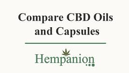 Compare CBD Oils and Capsules